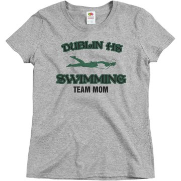 Dublin HS Team Mom Swim Misses Relaxed Fit Basic Gildan Ultra Cotton Tee