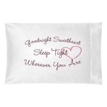 Goodnight, Sleep Tight Pillowcase