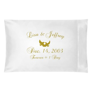 Forever And A Day Pillowcase