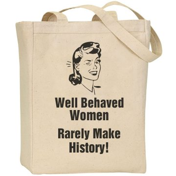 Well Behaved Women Tote Liberty Bags Canvas Tote