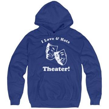 Love & Hate Theater  Unisex Hanes Ultimate Cotton Heavyweight Hoodie