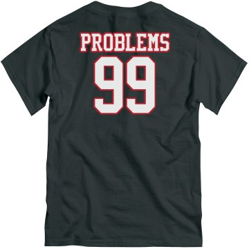 99 Problems Blue Unisex Gildan Heavy Cotton Crew Neck Tee