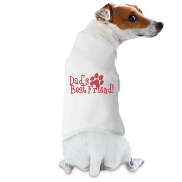 Dad's Best Friend! Doggie Skins Dog Hoodie Tee
