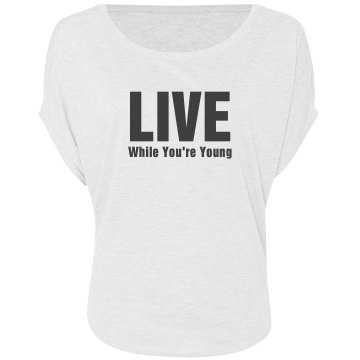 Live While Young Tee Misses Bella Flowy Draped Sleeve Dolman