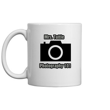 Photography Teacher Mug 11oz Ceramic Coffee Mug