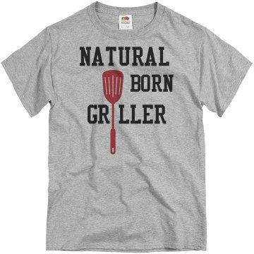 Natural Born Griller Tee Unisex Basic Gildan Heavy Cotton Crew Neck Tee