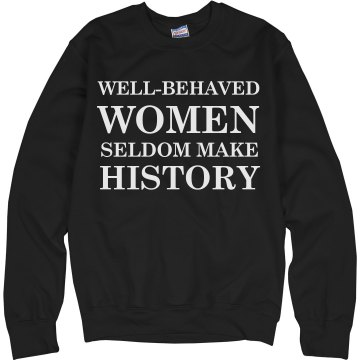 Behaved Women Hoodie Unisex Hanes Ultimate Cotton Heavyweight Hoodie