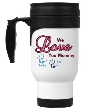 We Love Mommy 14oz White Stainless Steel Travel Mug