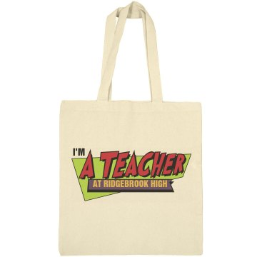 Fast Times Teacher Bag Liberty Bags Canvas Bargain Tote Bag