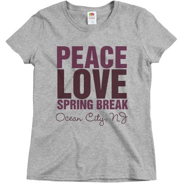 Peace Love Spring Break Misses Relaxed Fit Basic Gildan Ultra Cotton Tee