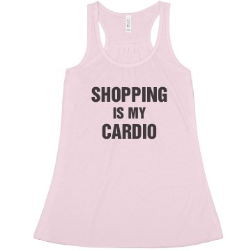 Shopping is My Cardio Misses Bella Flowy Lightweight Tank