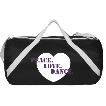 Peace Love Dance Heart Augusta Sport Roll Bag