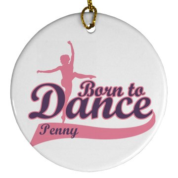 Born To Dance Plastic Ball Ornament