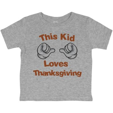 This Kid Thanksgiving Toddler Basic Gildan Ultra Cotton Crew Neck Tee