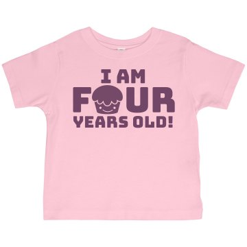 I Am 4 Years Old! Toddler Basic Gildan Ultra Cotton Crew Neck Tee