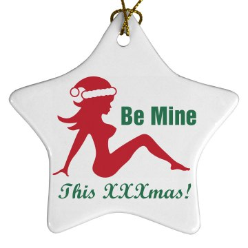 Be Mine This Xmas Porcelain Star Ornament