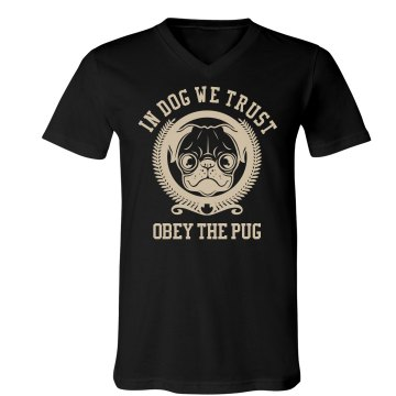 In Dog We Trust Unisex Canvas V-Neck Jersey Tee