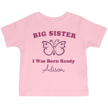 Big Sister Born Ready Toddler American Apparel 3/4 Sleeve Baseball Tee