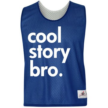 Cool Story Bro LAX Pinnie Badger Sport Lacrosse Reversible Practice Pinnie