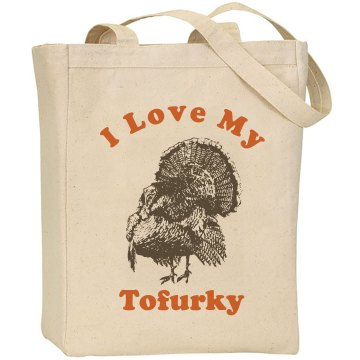Bag Of Tofurky Liberty Bags Canvas Tote