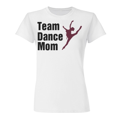 Team Dance Mom Junior Fit Basic Bella Favorite Tee