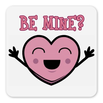 Be Mine? Magnet Square Magnet
