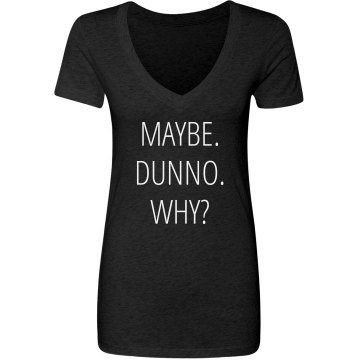 Maybe Partying Will Help Junior Fit Bella 1x1 Rib V-Neck Tee
