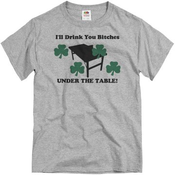 Drink You Under Table! Unisex Basic Gildan Heavy Cotton Crew Neck Tee