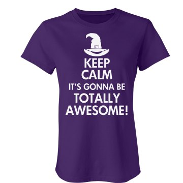 Keep Calm Totally Awesome Junior Fit Bella Crewneck Jersey Tee