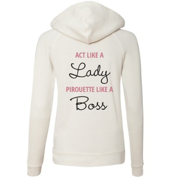 Pirouette Like A Boss Junior Fit Bella Fleece Raglan Zip Hoodie