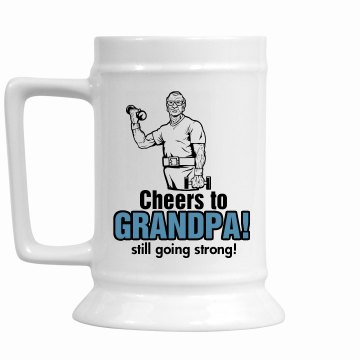 Grandpa's Still Strong 16oz Ceramic Stein