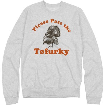 Thanksgiving Tofurky Unisex Hanes Crew Neck Sweatshirt