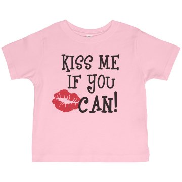 Kiss Me If You Can Toddler Gildan Ultra Cotton Crew Neck Tee
