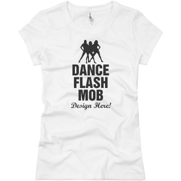 Dance Flash Mob Design Junior Fit Basic Bella Favorite Tee