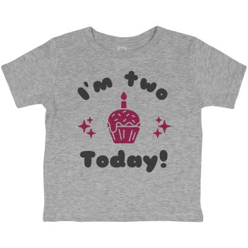 I&#x27;m 2 Today! Birthday Toddler Basic Gildan Ultra Cotton Crew Neck Tee