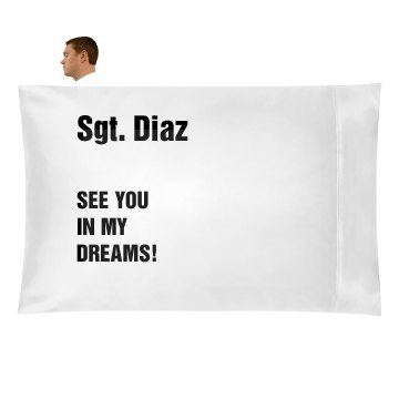 See You in My Dreams Pillowcase