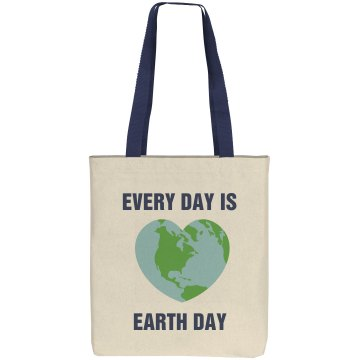 Every Day Earth Day Liberty Bags Cotton Canvas Tote