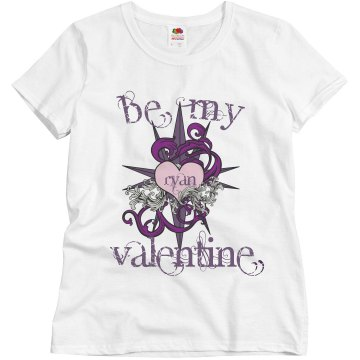 Be My Valentine Misses Relaxed Fit Basic Gildan Heavy Cotton Tee