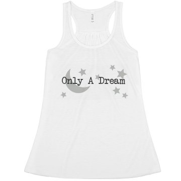 Only A Dream  Misses Bella Flowy Lightweight Tank