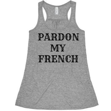Pardon My French Tank Misses Bella Flowy Boxy Lightweight Crop Tank
