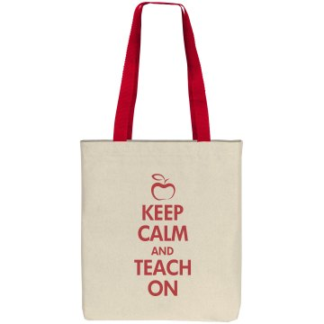 Keep Calm & Teach On Liberty Bags Cotton Canvas Tote