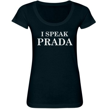 I Speak Prada Junior Fit Bella Sheer Longer Length Scoopneck Tee