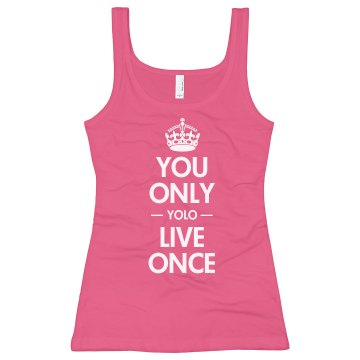 You Only Live Once Junior Fit Bella Sheer Longer Length Rib Tank Top