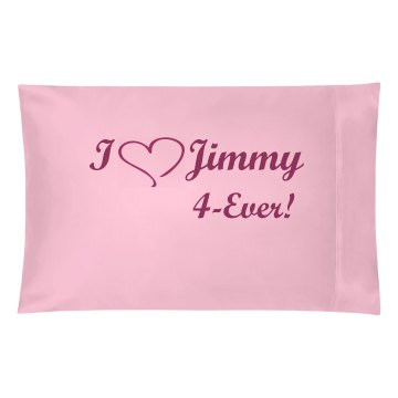 I Heart Jimmy Pillowcase