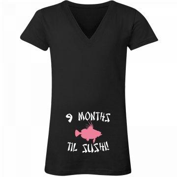 9 Months Til Sushi Tee