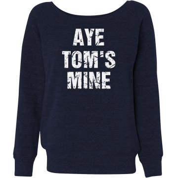 Aye Tom's Mine Junior Fit Bella Triblend Slouchy Wideneck Sweatshirt
