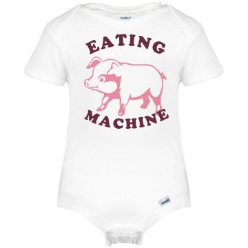 Mommy's Eating Machine Infant Gerber Onesies