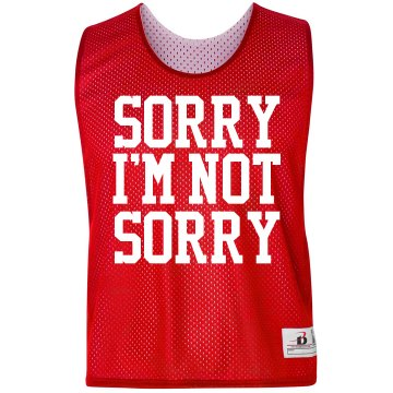 Sorry I'm Not Sorry Badger Sport Lacrosse Reversible Practice Pinnie