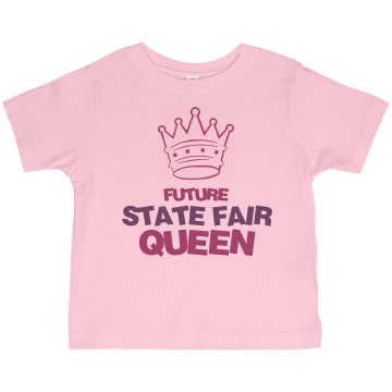 Future State Fair Queen Toddler Gildan Ultra Cotton Crew Neck Tee
