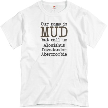 Our Name Is Mud Race Unisex Basic Gildan Heavy Cotton Crew Neck Tee